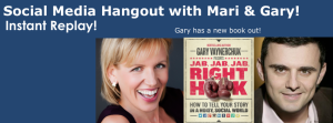 [VIDEO] Social Media Hangout Mari Smith and Gary Vaynerchuk for Jab, Jab, Jab, Right Hook